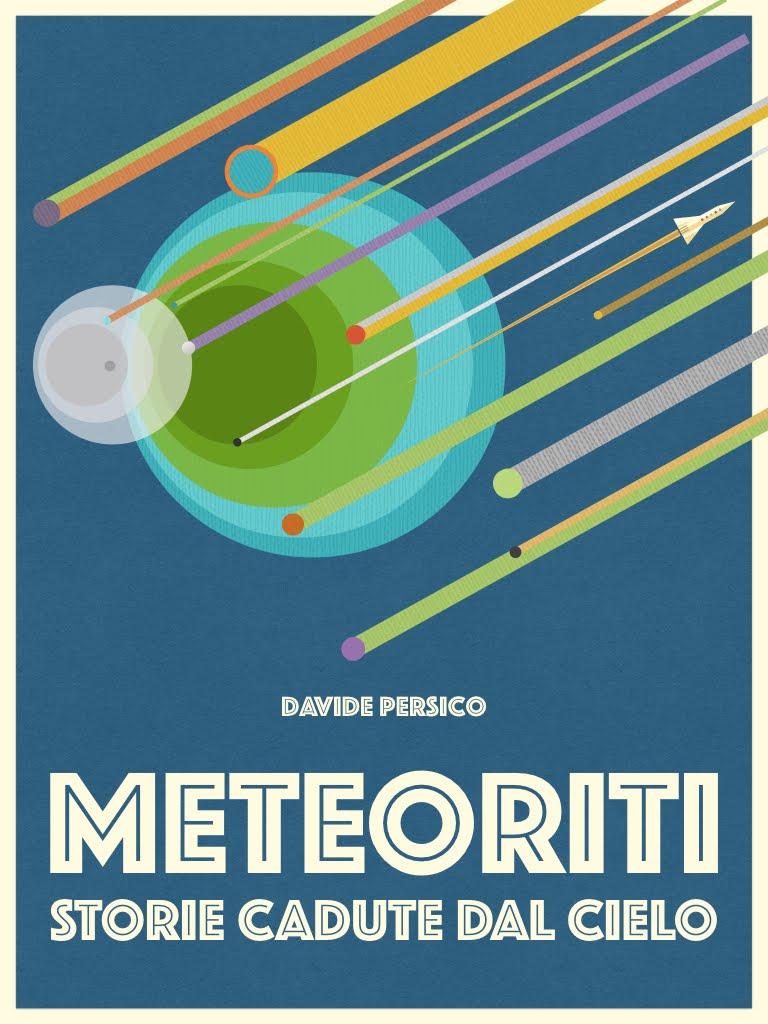 Meteoriti, storie cadute dal cielo