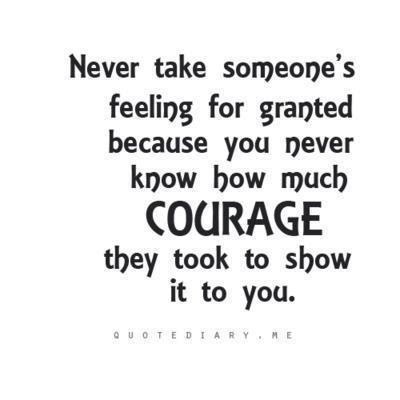 Quotes - Never take someone's feeling for granted