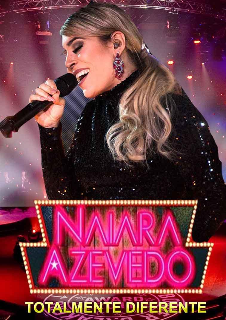 Naiara Azevedo: Totalmente Diferente Show Torrent - WEB-DL 1080p Nacional (2016)