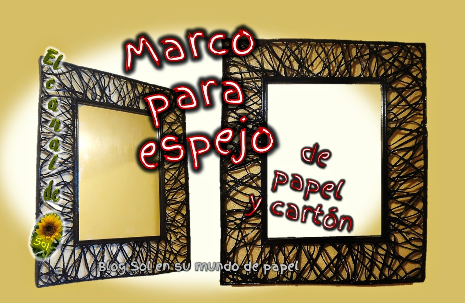 Marco para espejo de papel y cart n for Ideas para decorar un espejo sin marco