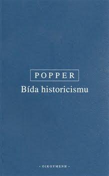Karl Popper: Bída historicismu