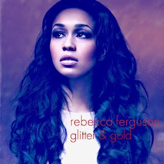 Rebecca Ferguson - Glitter & Gold Lyrics