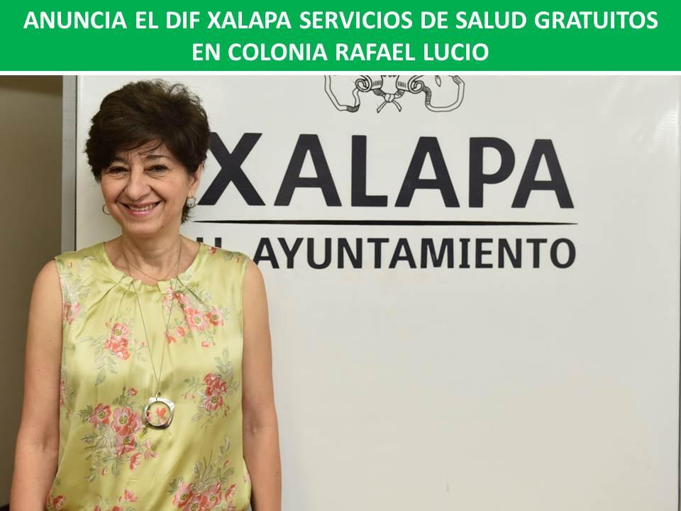 ANUNCIA EL DIF XALAPA SERVICIOS DE SALUD GRATUITOS EN COLONIA RAFAEL LUCIO