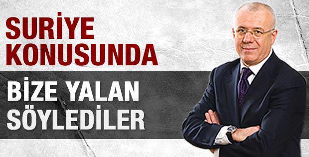 Suriye Konusunda Koca Bir Türkiye'yi yalanlarla kandırdılar/kandırmaya devam ediyorlar