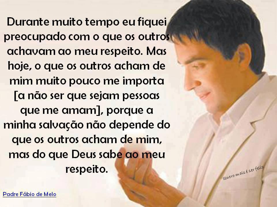 Frases e Textos do Padre Fábio de Melo - Noval Official