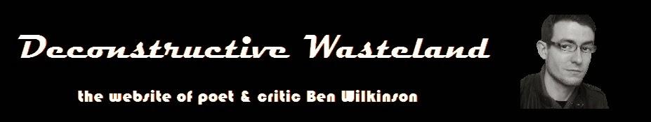 Ben Wilkinson | Deconstructive Wasteland