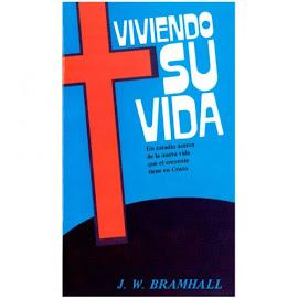 VIVIENDO SU VIDA - J. W. BRAMHALL