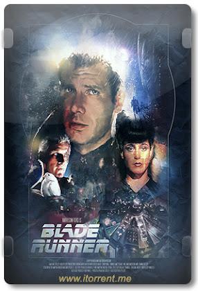 Blade Runner (1982) Torrent