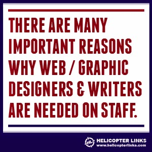 There are many important reasons why web / graphic designers and writers are need on staff.
