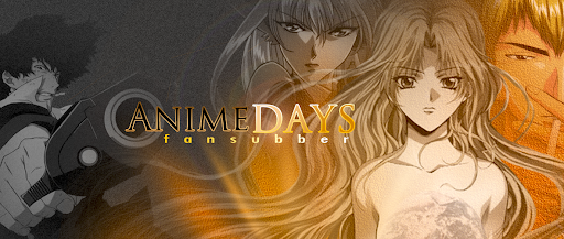 Anime Days - O Passado  Agora!