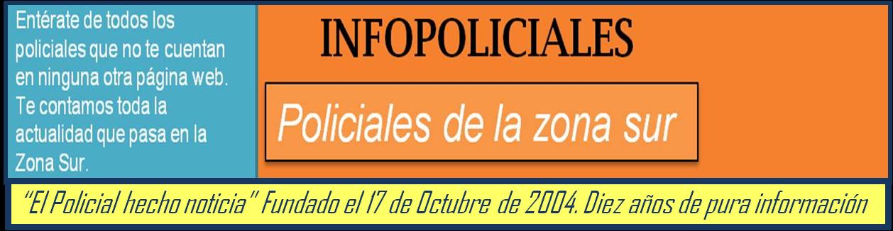POLICIALES DE LA ZONA SUR