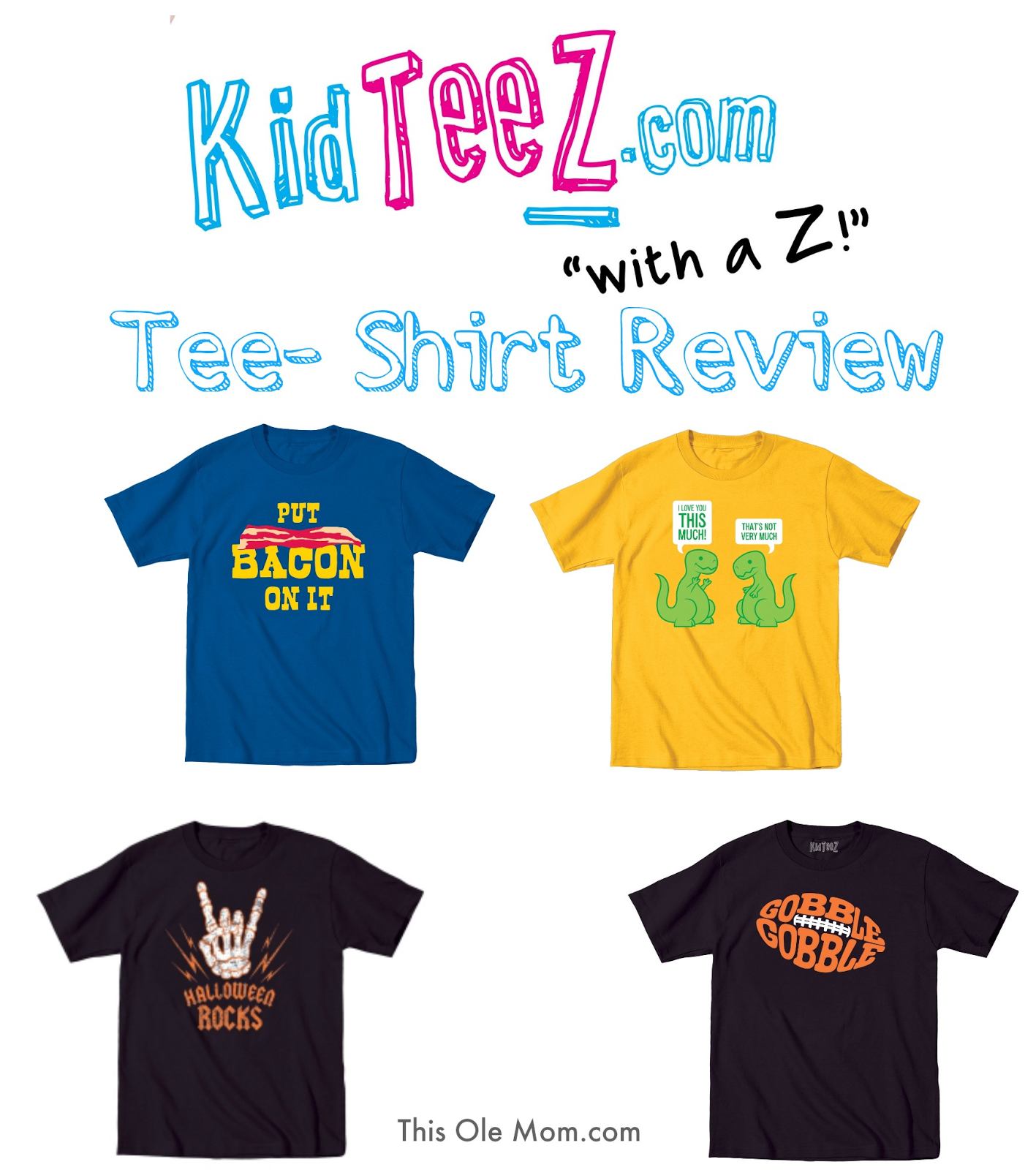 KidTeez.com Review, T-Shirts, Kids Tees, T-Shirts, Halloween T-Shirts, Birthday T-Shirts, Thanksgiving T-Shirts