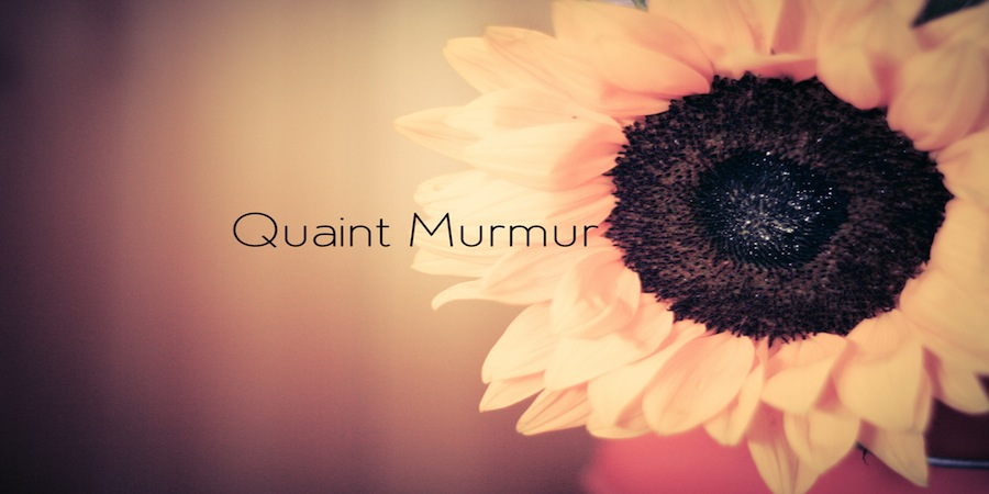 Quaint Murmur