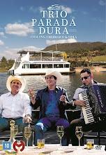 DVD Trio Parada Dura - Chalana, Churrasco e Viola