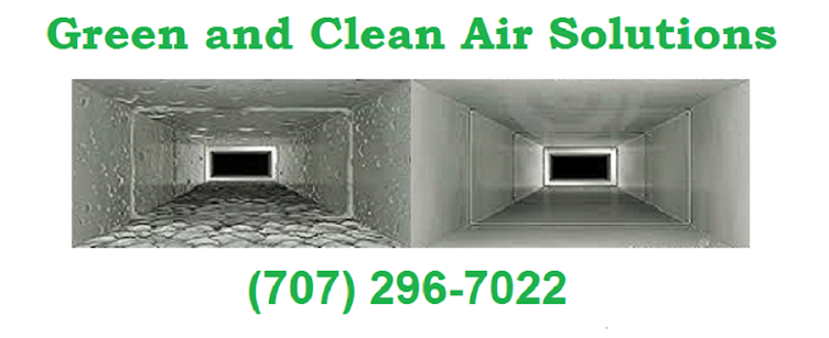 Green and Clean Air Solutions 707-296-7022