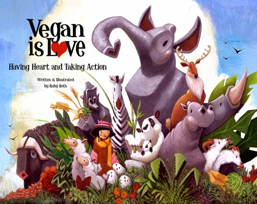 vegan+book+for+kids, intro+to+veganism, Vegan+is+love, Ruby+Roth