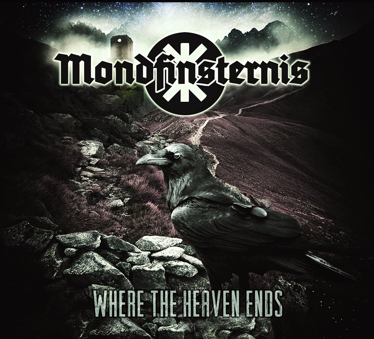 MONDFINSTERNIS - Where the Heaven Ends