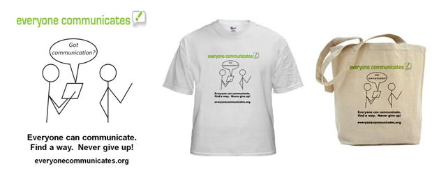 Everyone Communicates - Got Communication? t-shirts, tote bag