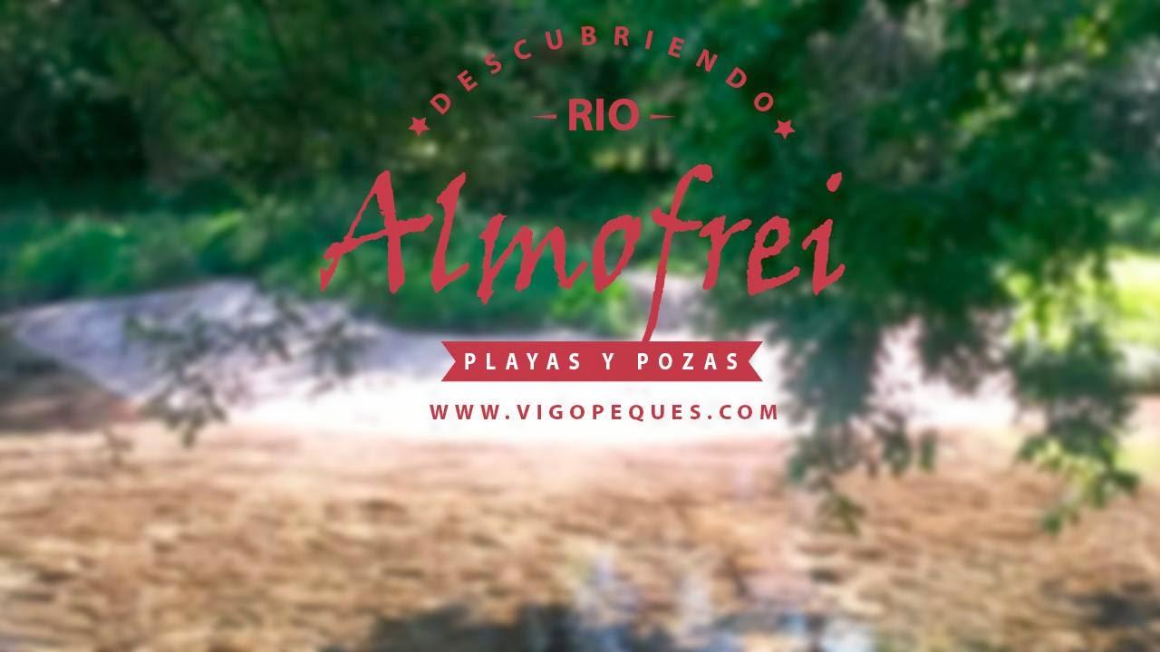 Almofrei: un río por descubrir - Vigopeques