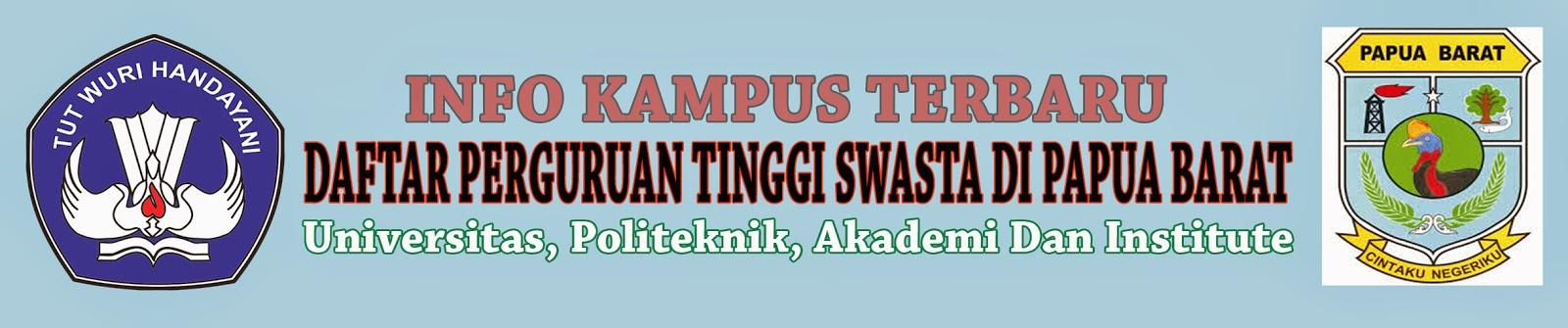 Daftar Perguruan Tinggi Swasta Di Papua Barat