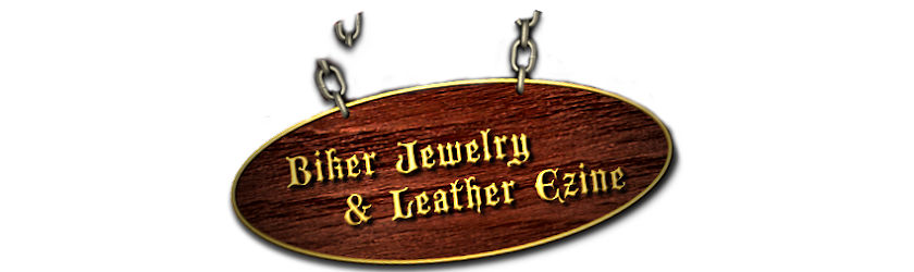 BIKER JEWELRY AND LEATHER EZINE