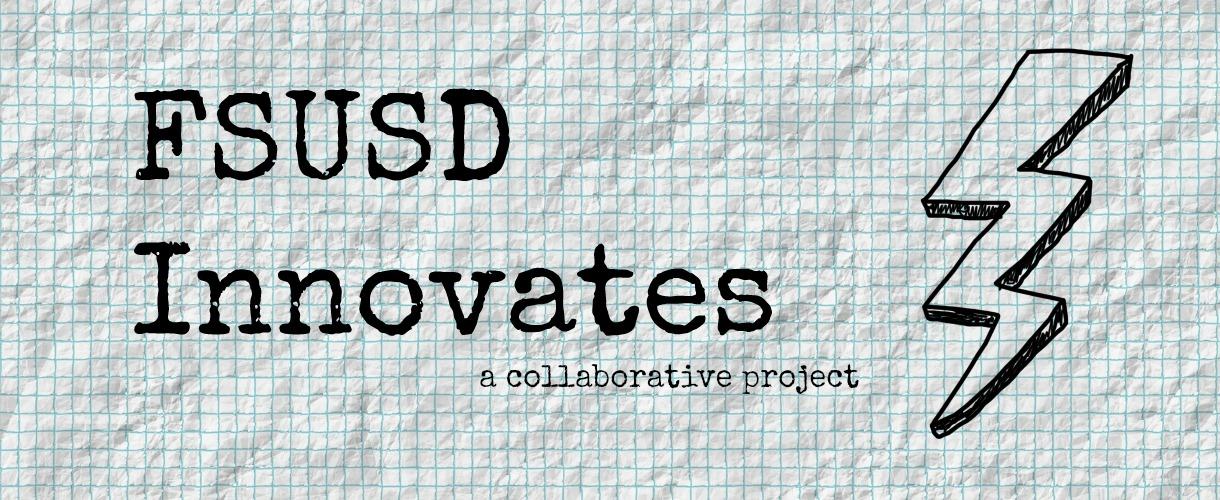 FSUSD Innovates