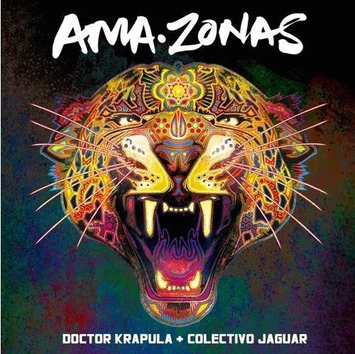 Doctor Krapula + Colectivo Jaguar - Ama-Zonas