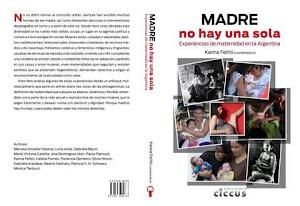 Libro materinidades: Presentan Dora Barrancos, Luciana Peker y Karina Felitti