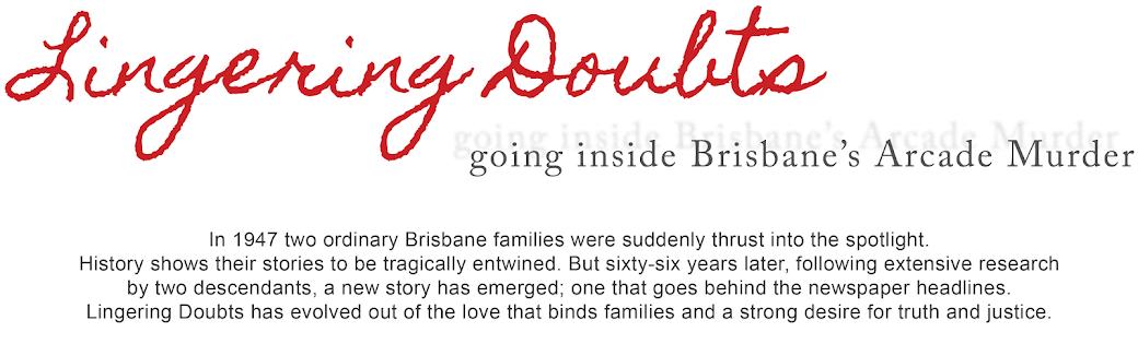 Lingering Doubts ~ going inside Brisbane's Arcade Murder