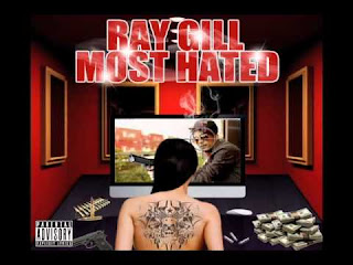 The Most Hated by Ray Gill free download mixtape