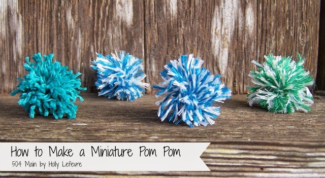 How to Make Miniature Pom Poms by 504 Main