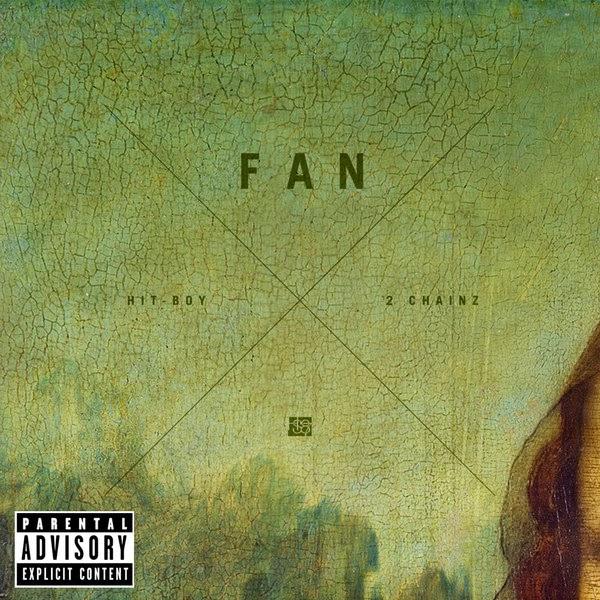 Hit-Boy - Fan (feat. 2 Chainz) - Single  Cover
