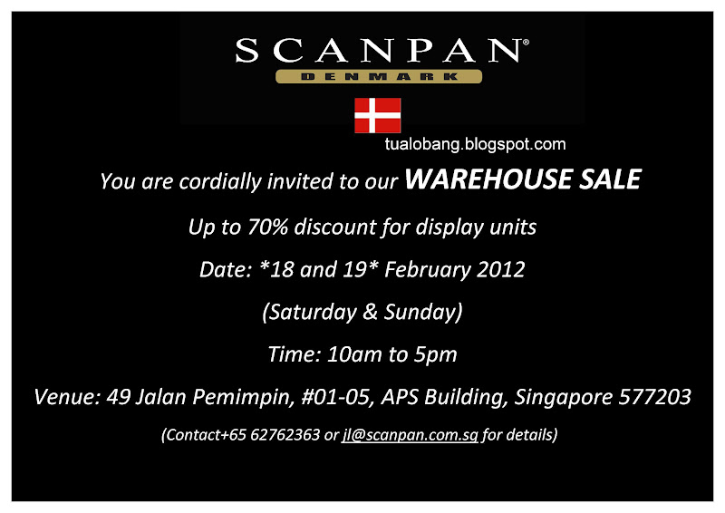 Tua Lobang - Singapore: Scanpan Warehouse Sale@29 JALAN PEMIMPIN ...