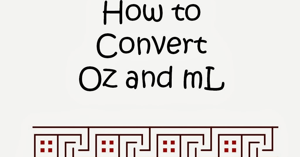 Student Survive 2 Thrive How To Convert Oz To Ml Quick And Simple