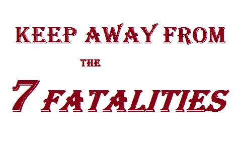 Keep Away From The Seven Fatalities