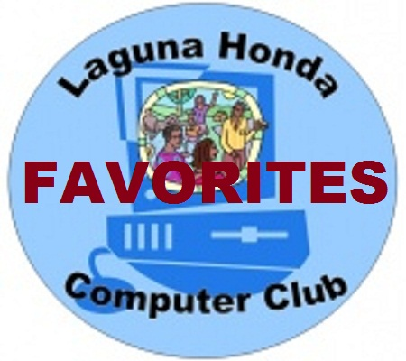 LAGUNA HONDA COMPUTER CLUB FAVORITES