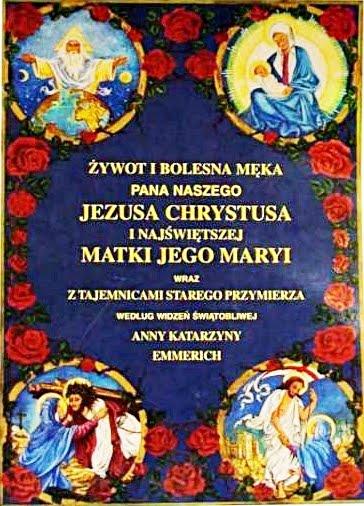 Żywot i Bolesna Męka Pana Naszego Jezusa Chrystusa i Najświętszej Matki Jego Maryi z Tajemnicami SP