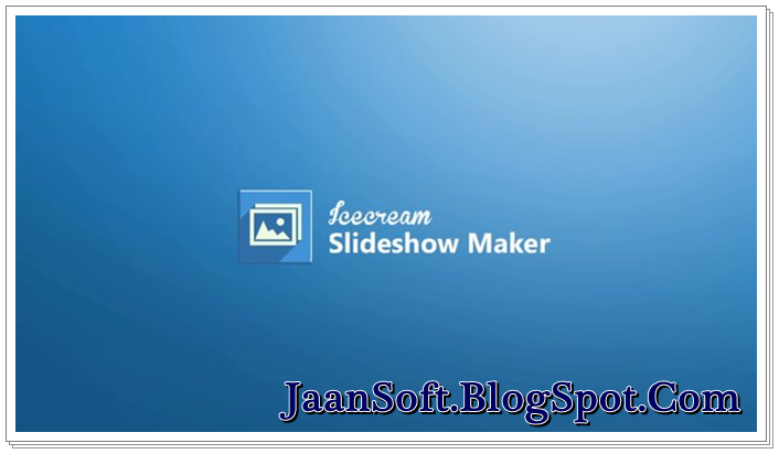 IceCream Slideshow Maker 1.16 For Windows Final Download