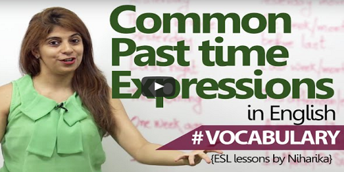 Common Past Time Expressions You Need To Know