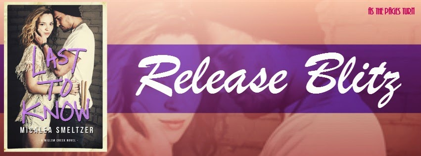 Release Blitz – Last to Know by Micalea Smeltzer