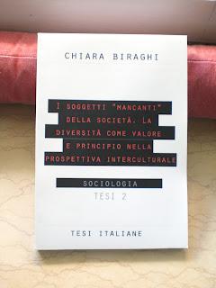 """«I SOGGETTI """"MANCANTI"""" DELLA SOCIETA'. LA DIVERSITA' COME VALORE E PRINCIPIO NELLA PROSPETTIVA INTERCULTURALE», Chiara Biraghi, Pensieri Sociali"""