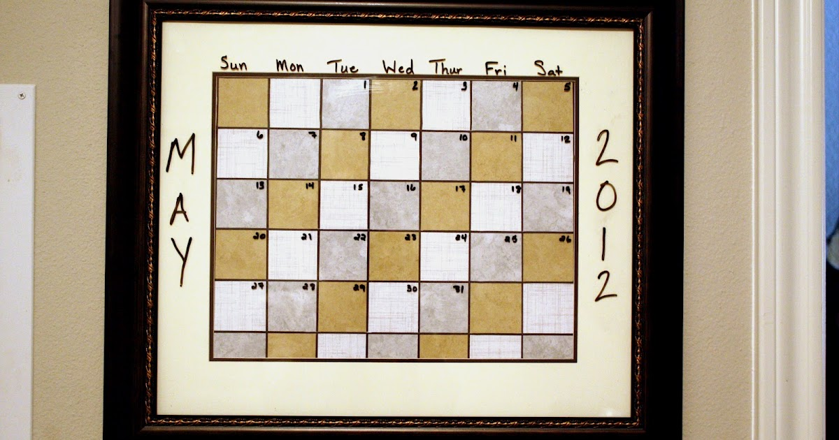 Dry Erase Calendar Frame Getting Some Fun Out Of Life