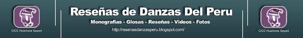 Reseñas Danzas del Peru
