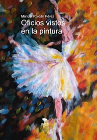 Pintores internacionales de todos los tiempos han llevado a sus lienzos muchos oficios, veámolos