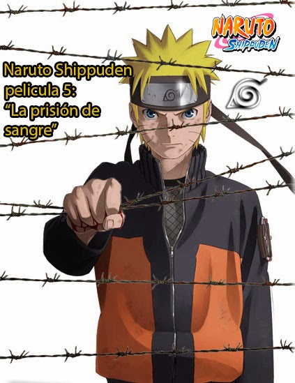Naruto Shippuden pelicula 5 (2011)
