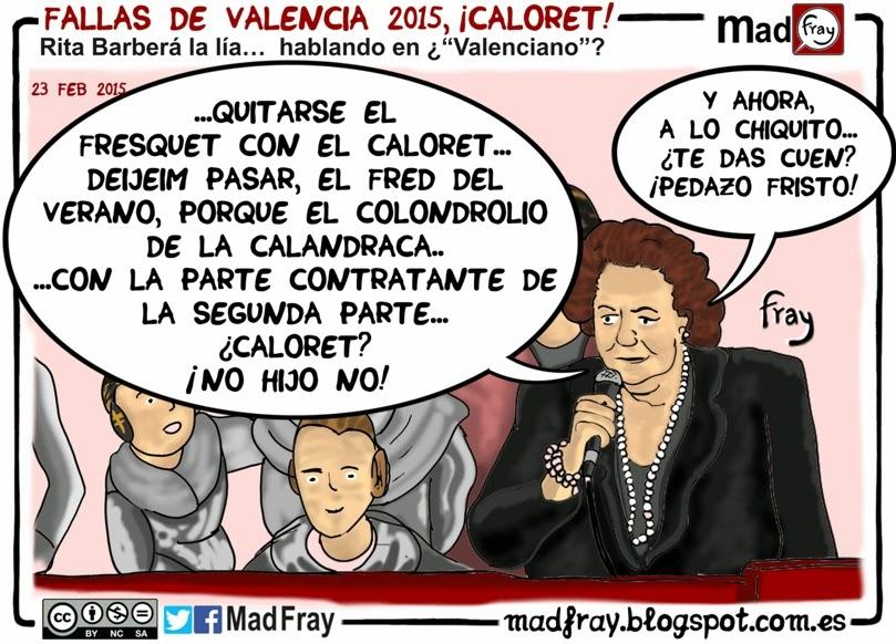 viñeta: Fallas de Valencia 2015, ¡Caloret! Rita Barberá,  Alcaldesa de Valencia, la lía, hablando en ¿Valenciano?