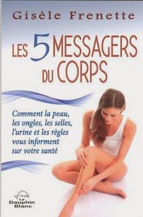 Les 5 messagers du corps - 2014