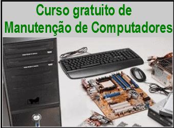 Curso gratuito de Manutenção de Computadores