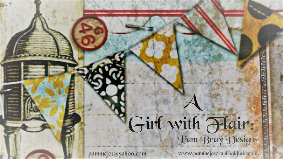 Pam Bray Designs: A Girl with Flair