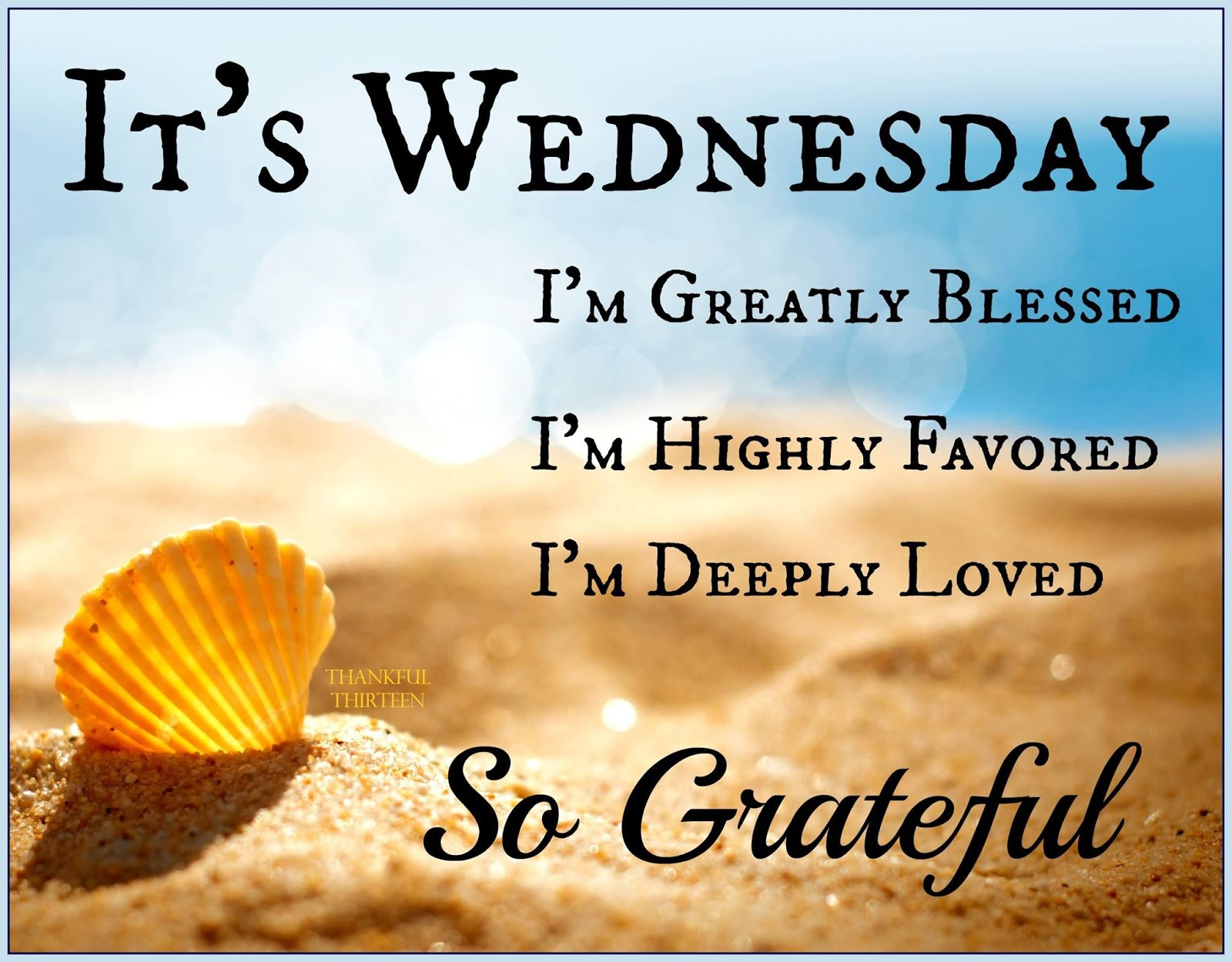 It Wednesday Grateful Monday Morning Liners